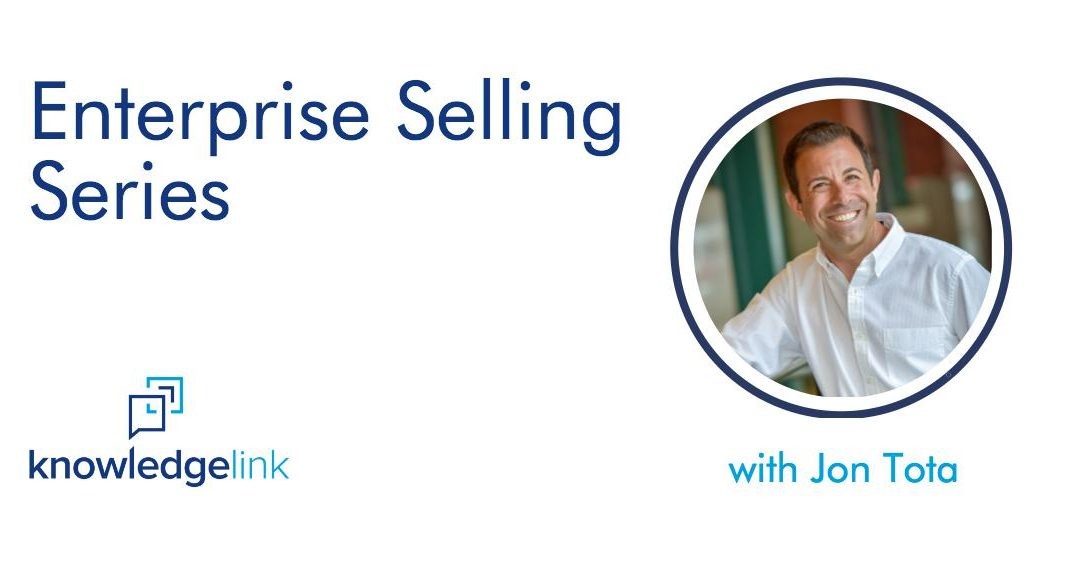 Enterprise Selling Series – Part 1: Introduction