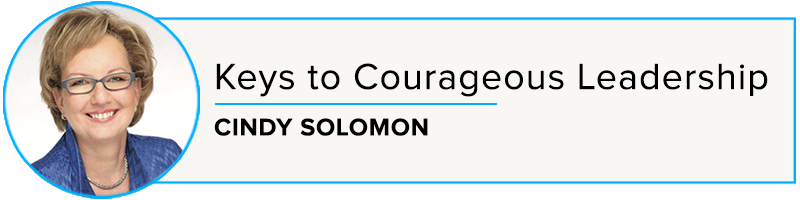 Cindy Solomon: Keys to Courageous Leadership