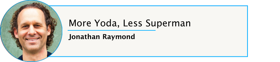 Episode 58: More Yoda, Less Superman with Refound CEO Jonathan Raymond